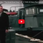 """The Small Boat Navy"" – Vietnam Patrol Boats 1968 US Navy"