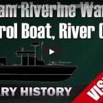 Riverine Warfare & Patrol Boat River PBR (Vietnam Documentary)