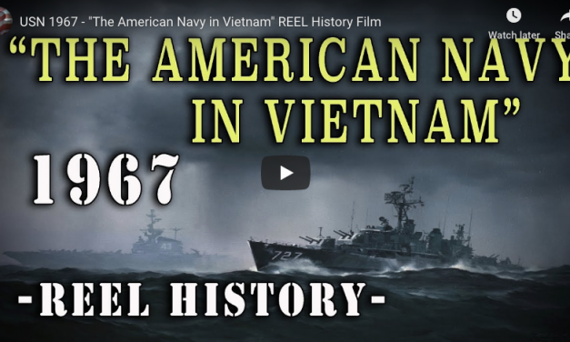 "USN 1967 – ""The American Navy in Vietnam"" REEL History Film"